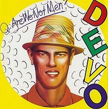 220px-are_we_not_men_we_are_devo